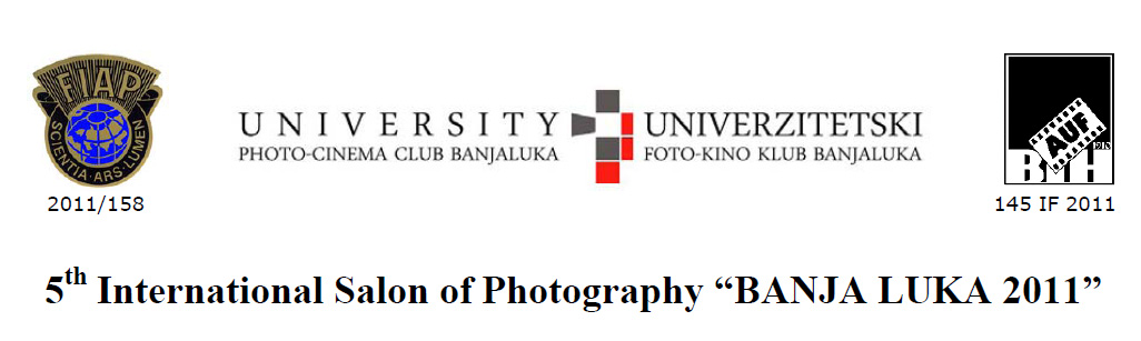 5th International Salon of Photography ?BANJA LUKA 2011?